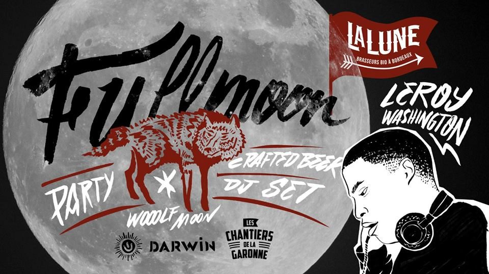 WOOOLF MOON PARTY AT AT LES CHANTIERS DE LA GARONNE