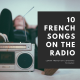 Learn French - Listen to French Music